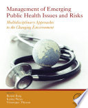 Management of Emerging Public Health Issues and Risks