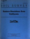 Soil Survey, Eastern Stanislaus Area, California
