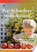 Pre-Schoolers with Autism