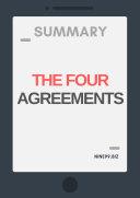 Summary: The Four Agreements