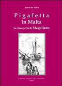 Pigafetta in Malta. La riscoperta di Magellano