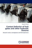 Contact Behavior of Lock Gates and Other Hydraulic Closures