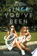 Since You ve Been Gone Book