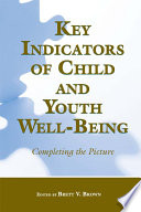 Key Indicators of Child and Youth Well-being