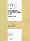 Cases and Materials on Environmental Law  2008 Supplement