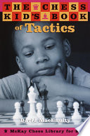 The Chess Kid s Book of Tactics