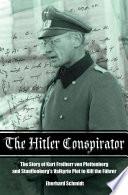 The Hitler Conspirator