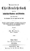 Populäres Christenlehrbuch über die katholische Glaubens- und Sittenlehre