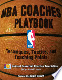 """NBA Coaches Playbook: Techniques, Tactics, and Teaching Points"" by National Basketball Coaches Association (NBCA)"