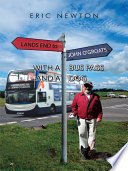 Lands End To John O Groats With A Bus Pass And A Dog