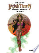 The Art of Dejah Thoris and the Worlds of Mars Vol 2