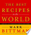 """The Best Recipes in the World"" by Mark Bittman"