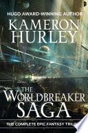 The Worldbreaker Saga Omnibus