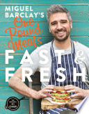 Miguel Barclay S Fast Fresh One Pound Meals