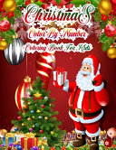Christmas Color By Number Coloring Book For Kids