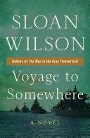 Voyage to Somewhere