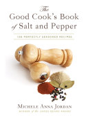 The Good Cook s Book of Salt and Pepper