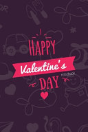 Happy Valentines Day Notebook, Blank Write-in Journal, Dotted Lines, Wide Ruled, Medium (A5) 6 X 9 In (Purple)