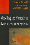 Modelling and Numerics of Kinetic Dissipative Systems