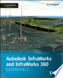 Autodesk InfraWorks and InfraWorks 360 Essentials
