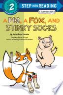 A Pig  a Fox  and Stinky Socks