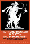 Truth and Mockery in Platon and in Modernity