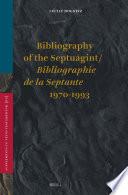 Bibliography Of The Septuagint Bibliographie De La Septante 1970 1993