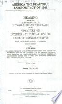 America the Beautiful Passport Act of 1992 Book PDF