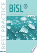 BiSL® - A Framework for Business Information Management – 2nd edition