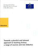 Pour Une Perspective Pluraliste Et Tolérante de L'enseignement de L'histoire