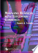 Managing Business With Electronic Commerce Issues And Trends