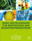 Basic Biotechniques for Bioprocess and Bioentrepreneurship Book