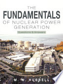 The Fundamentals of Nuclear Power Generation Book