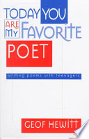 Today You are My Favorite Poet