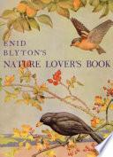 Enid Blyton's Nature Lover's Book