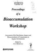Proceedings of a Bioaccumulation Workshop