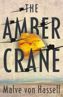 The Amber Crane [Pdf/ePub] eBook