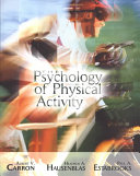 The Psychology of Physical Activity