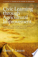 Civic Learning through Agricultural Improvement