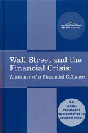 Wall Street and the Financial Crisis Pdf/ePub eBook
