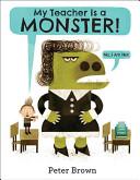 My Teacher Is a Monster   No  I Am Not   Book