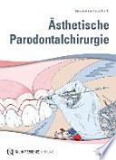 Ästhetische Parodontalchirurgie