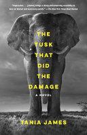 The Tusk That Did the Damage [Pdf/ePub] eBook