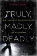 Truly, Madly, Deadly Pdf/ePub eBook