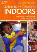 Learning and Playing Indoors