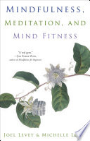 Mindfulness  Meditation  and Mind Fitness
