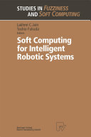 Soft Computing for Intelligent Robotic Systems