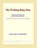 The Wishing Ring Man  Webster s French Thesaurus Edition