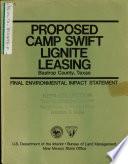 Camp Swift Lignite Leasing  Bastrop County