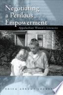 Negotiating a Perilous Empowerment